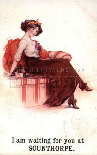 Postcard featuring an Edwardian lady and the caption 'I am waiting for you at Scunthorpe', c.1910.